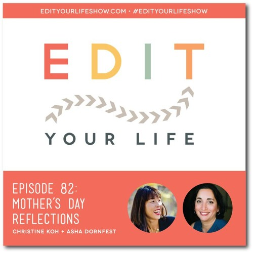 Episode 82: Mother's Day Reflections