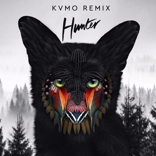 Galantis - Hunter (KVMO Remix)