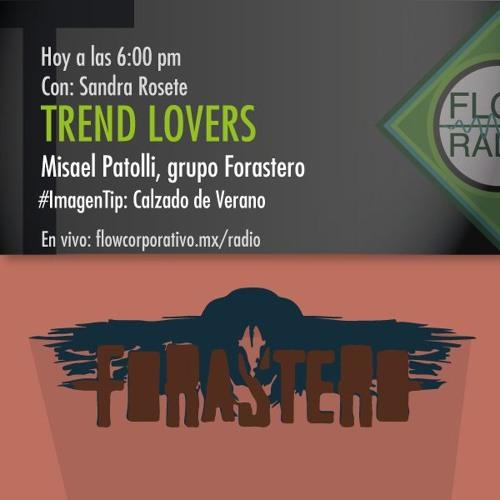 Trend Lovers 079 - Misael Patolli, grupo Forastero / Imagen tip: Calzado de verano.