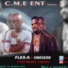 Flex A Ft Obesere..cool Money prod  By Glorious
