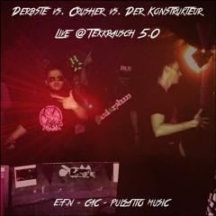 Derbste vs. Crusher vs. Der Konstrukteur @ TEKKRAUSCH 5.0 [06.05.2017 Adrenalin Club Chemnitz]