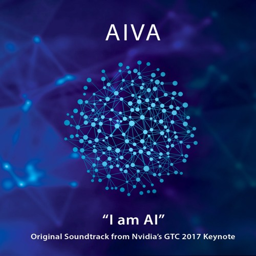"Op. 24 ""I am AI"" - Nvidia GTC '17 Keynote Soundtrack (performed by the Aiva Sinfonietta Orchestra)"