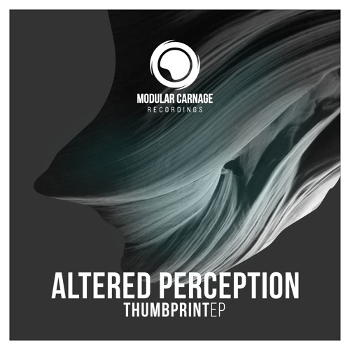 Altered Perception - Thumbprint EP // Out Now