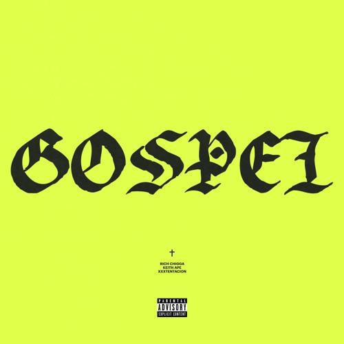 Baixar Rich Chigga x Keith Ape x XXXTentacion - Gospel (Prod. RONNY J)
