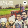 DJ JUGGY | BREAK THE DHOL VOL 3 | (Throwback Mix) | FREE DOWNLOAD!