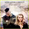 Download Zara Larsson (Ft. MNEK) - Never Forget You (PR3ACH 2K17 Bootleg) Mp3