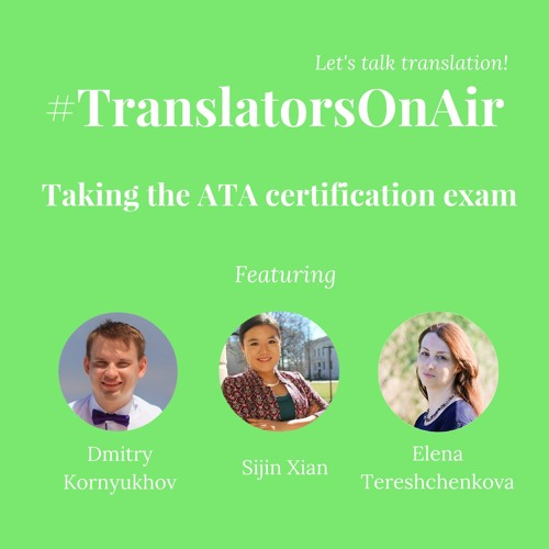 TranslatorsOnAir Taking The ATA Certification Exam Feat. @XianSijin ...