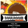 Soul Room Sessions Volume 60 | STACY KIDD | House 4 Life Chicago