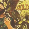 "Johnny Kid ""Gold"" Produced by Mr. KDN"