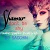 Shamur - Don't Be Shy (Arabic Empire BeatLock) | DJ Sacchin