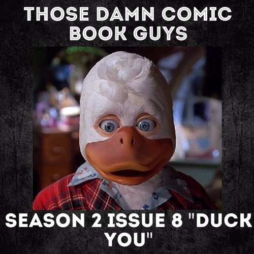 "Season 2 Issue 8: ""Duck You"""
