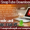 Download SnapTube Downloader For PC