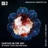Castles in the Sky NTS w Flora 06.05.17