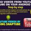 download videos from YouTube using SnapTube on your android mobile.mp3