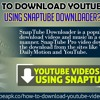 How to download Youtube videos using SnapTube Downloader?.mp3