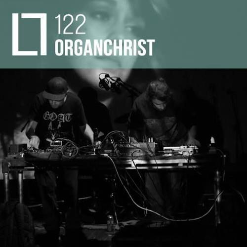 Loose Lips Mix Series - 122 - Organchrist (LIVE)