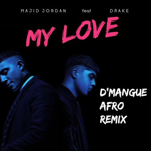 oszczędzać wiele modnych super słodki Majid Jordan feat. Drake - My Love (d'mangue almost ...