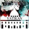 FEMENISTKA BACKGROUND - VATIKANE (prod. Night Lovel)