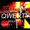 Linkin Park - Qwerty Knuckles Remix