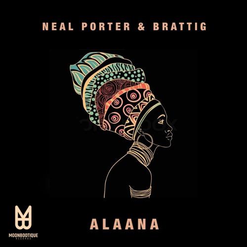 Neal Porter & Brattig - Alaana (Boss Axis Remix) (Snippet) | OUT NOW