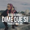 Bad Bunny Type Beat Dime Que Si