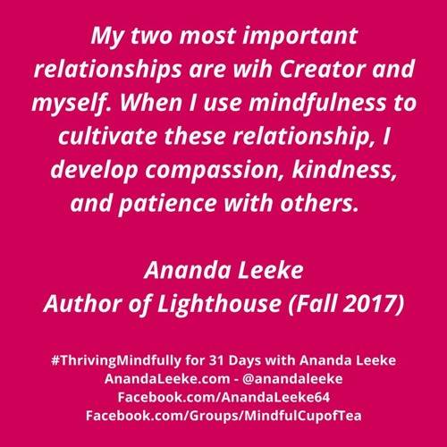#ThrivingMindfully: Day #12 of Meditation Month - Mindfulness & Relationships