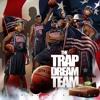 Trap Dreams 2