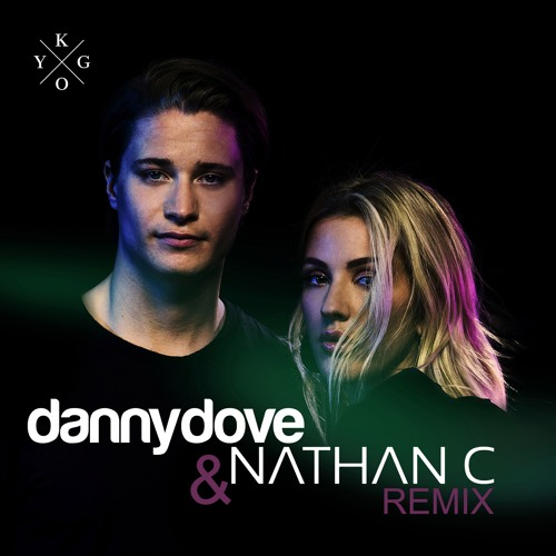 Kygo ft. Ellie Goulding - First Time (Danny Dove & Nathan C Remix)