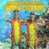 Borgore feat. Nick Colletti - Shrimp Creature