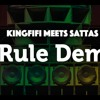 King Fifi meets Sattas - Rule Dem Clash version mp3