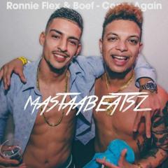 Ronnie Flex Ft. Boef - Come Again (Mastaabeatsz Edit) BUY=FREE DOWNLOAD