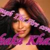 Chaka Khan-Through The Fire cover by Kazuya Minemura