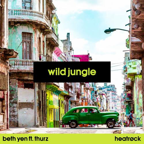 Ben Yen - Wild Jungle [ft. THURZ]