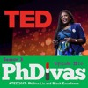 S03E22 | #TED2017: PhDiva Liz and Black Excellence