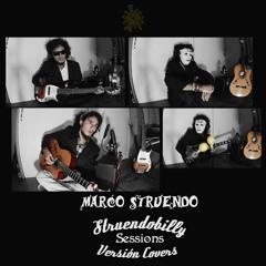 La vida que yo he pasado - Struendobilly Sessions Versión Covers - Marco Struendo