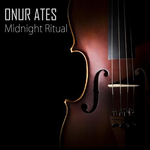 Onur Ates - Midnight Ritual