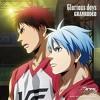 GRANRODEO - Glorious days (OST. Kuroko no Basket: Last Game)