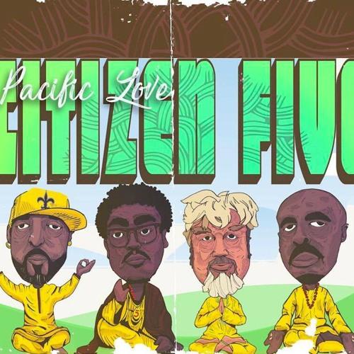 CitizenFive - Pacific Love