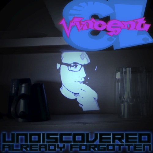 Undiscovered, Already Forgotten