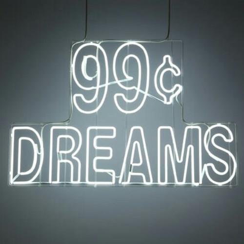 99 Cent Dreams