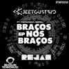 BTMFD058 - JeefGustavo Ft. Fernanda Abreu - Braços Nos Braços (Original Mix)