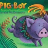 Pig- Boy: A Trickster Tale from Hawaii