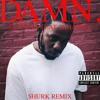 Kendrick Lamar - LOYALTY FEAT. RIHANNA (Shurk Remix)