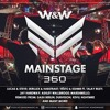 W&W - Mainstage 360 2017-05-12 Artwork