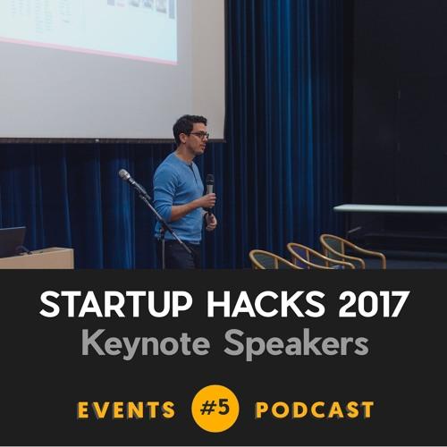 #5 Startup Hacks - Keynote Speakers