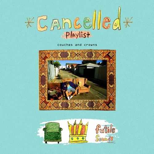 *CANCELLED* PLAYLIST