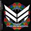 Coldplay - Hymn For The Weekend (W&W Festival Mix) [ARMADA MUSIC ARGENTA EXCLUSIVE]