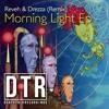 REVEH & DREZZA (Remix)  Makrobeat Feat. Oliva - Morning Light -FREE DOWNLOAD