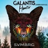 Hunter - Galantis (SVMBRG Remix) [Out Now]
