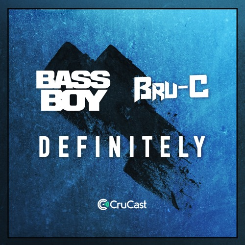 Bassboy & Bru-C - Definitely (Out Now)